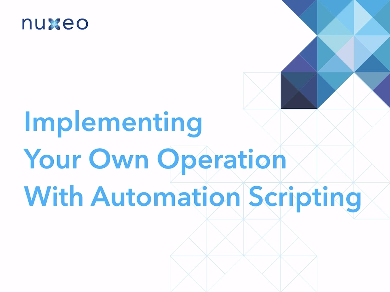 Automation Scripting | Nuxeo Documentation